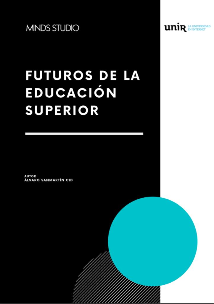 Futuros de la Educacion Superior